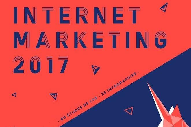 10427835-internet-marketing-2017-les-meilleurs-extraits-de-la-bible-du-digital